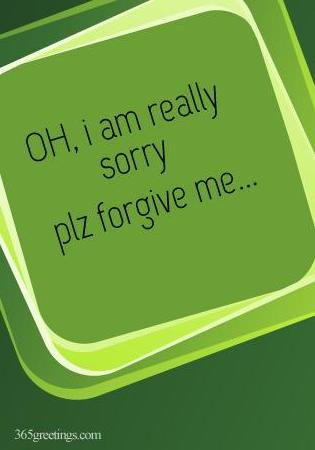 Please Forgive Me Printable Sorry Card from 365greetings.com